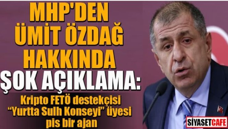 MHP'den İyi Partili Özdağ'a 'ajanlık' suçlaması