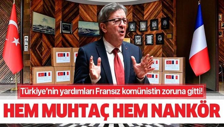 Türkiye'nin Fransa'ya yardımı Fransız milletvekili komünist Melenchon'un zoruna gitti