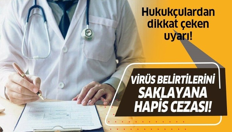Koronavirüs belirtilerini saklayanlara hapis cezası!.
