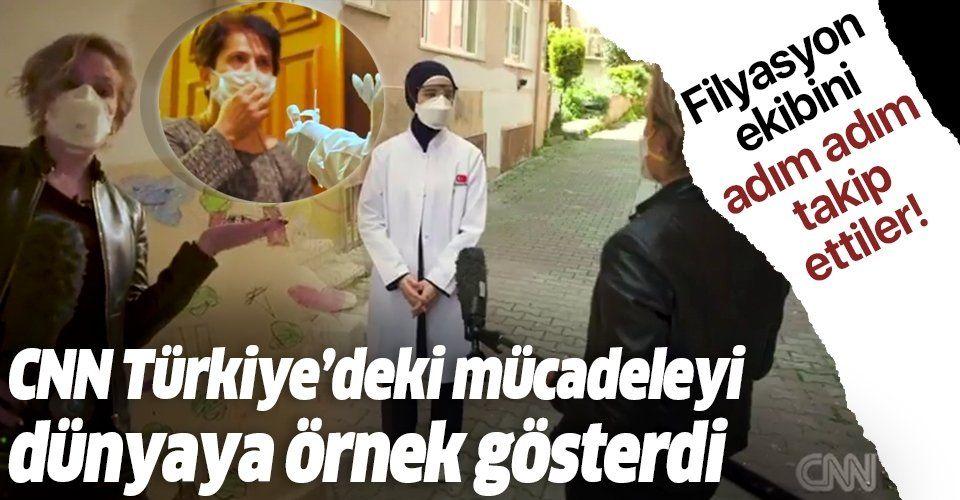 CNN Türkiye'nin filyasyon sistemindeki başarısını dünyaya örnek gösterdi