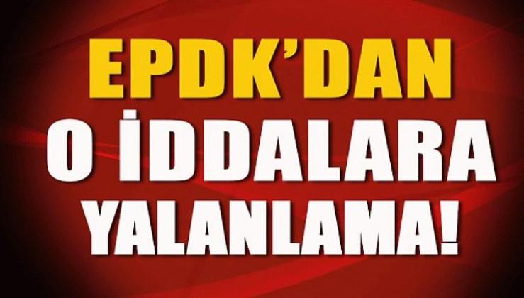 EPDK'dan yalanlama: Giderlerin tüketiciye yansıtıldığı iddiası doğru değil
