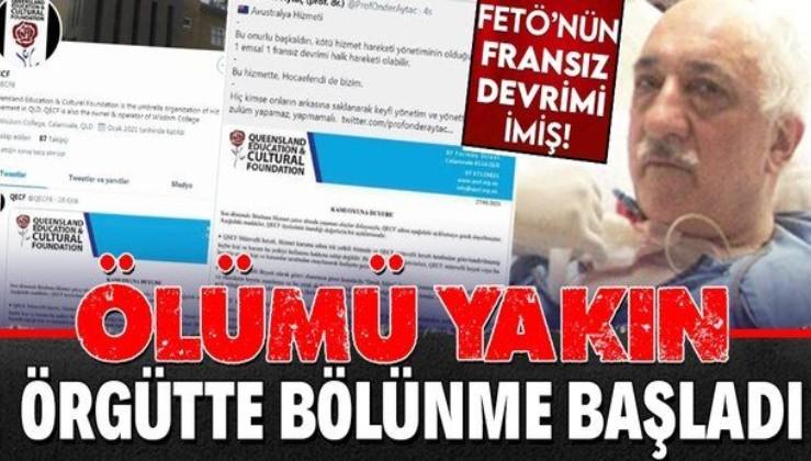 FETÖ içinde çatışma ve bölünmeler hızlandı! Elebaşı Gülen'in ölümü yakın mı?