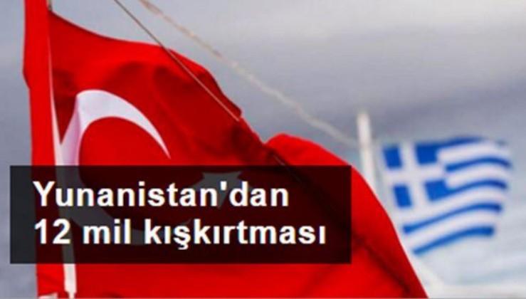 Yunanistan'dan Türkiye'ye 12 mil tehdidi!
