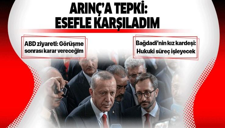 Erdoğan'dan Arınç'a tepki: Esefle karşıladım!