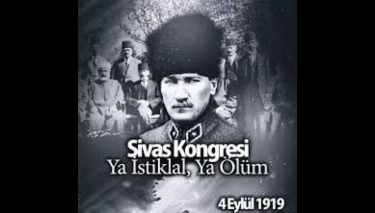 """Sivas Kongresi'nin 101. yılında aynı kararlılıkla: """"Manda ve himaye kabul edilemez"""" """"Ya istiklal ya ölüm"""""""