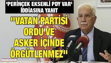 'Perinçek eksenli PDY var' iddiasına yanıt: ''Vatan Partisi ordu ve asker içinde örgütlenmez''