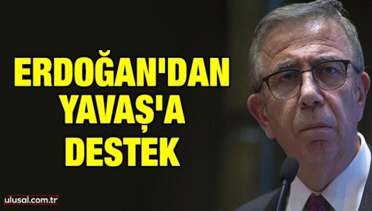 Erdoğan'dan Yavaş'a destek: Ankara'ya yapılacak işlere yardımcı oluruz