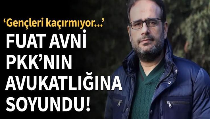 Fuat Avni PKK'nın avukatlığına soyundu