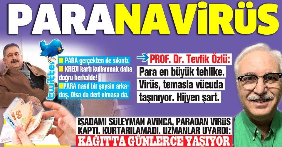 Kağıt parada Kovid-19 tehlikesi! Uzmanlar uyardı: Günlerce ölmüyor