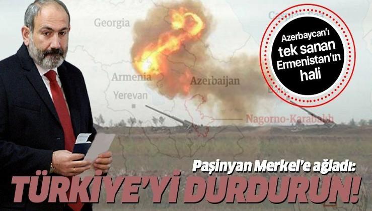 Köşeye sıkışan Ermenistan Başbakanı Paşinyan Merkel'e ağladı: Türkiye'yi durdurun