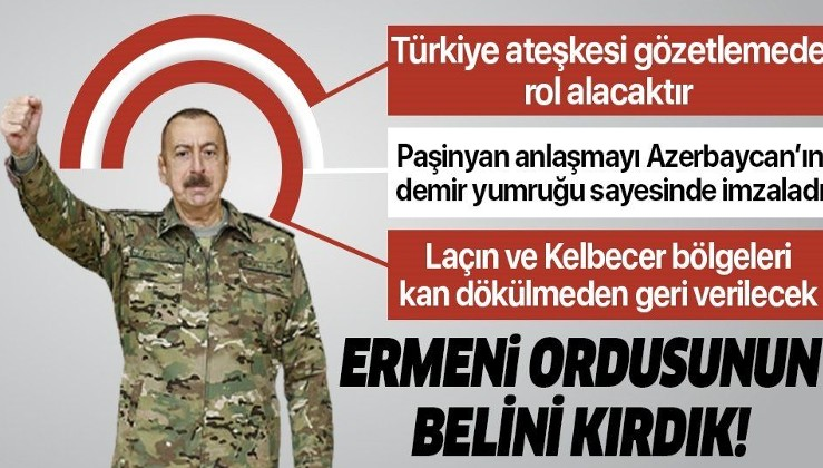 SON DAKİKA: Azerbaycan Cumhurbaşkanı İlham Aliyev anlaşmanın detaylarını açıkladı