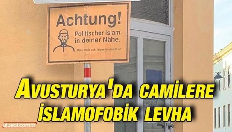 Avusturya'da Müslümanlara fişlemeden sonra camilere de ırkçı levhalar asıldı