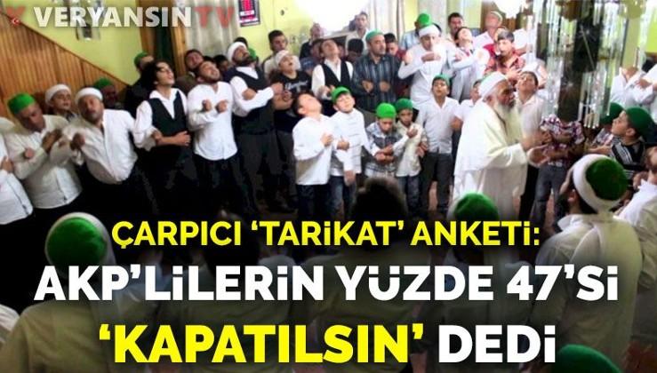 Çarpıcı 'tarikat' anketi: AKP'lilerin yüzde 47'si 'kapatılsın' dedi