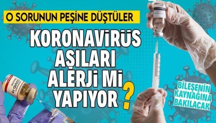Koronavirüs aşılarının yan etkisi var mı ve koronavirüs aşıları alerji mi yapıyor soruları cevap bulacak! FDA peşine düştü