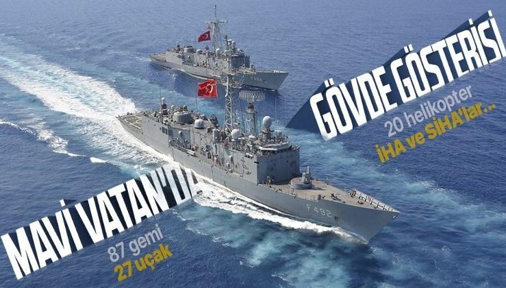 Mavi Vatan'da dev tatbikat! 87 gemi, 27 uçak, 20 helikopter, İHA ve SİHA'lar...