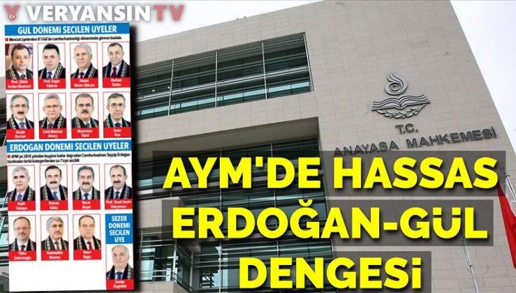 Anayasa Mahkemesi'nde hassas Erdoğan-Gül dengesi