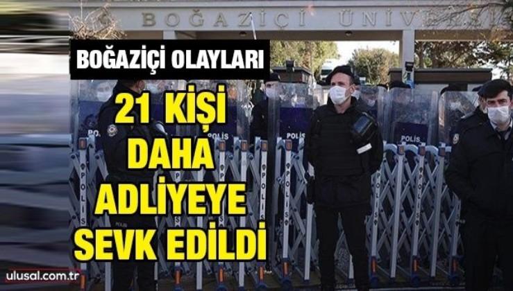 Boğaziçi Üniversitesi'ndeki gösterilerde gözaltına alınanlardan 21 kişi daha adliyeye sevk edildi
