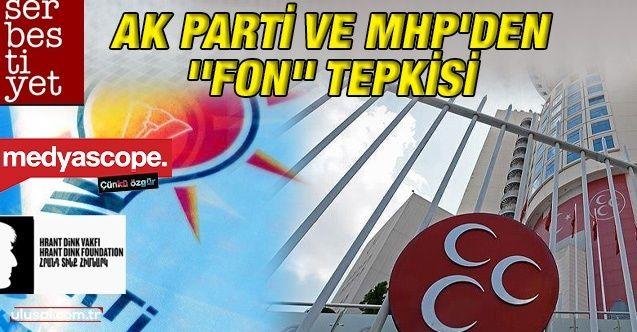 AK Parti ve MHP'den ''Fon'' tepkisi