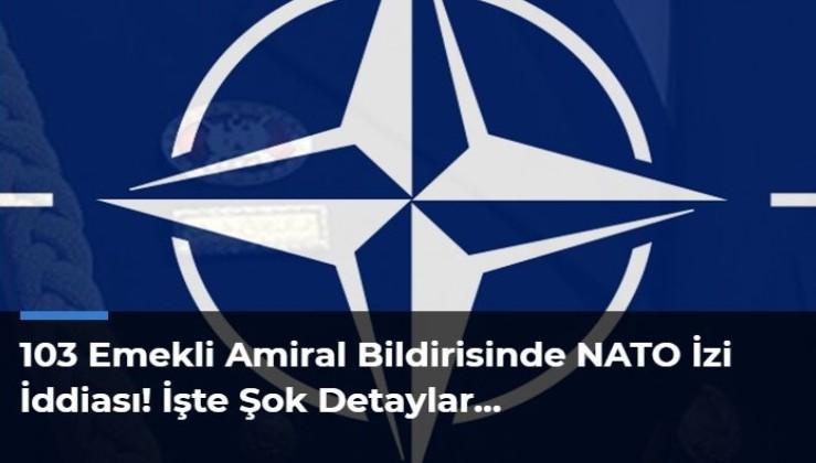 Vatansever Amiraller oyuna mı getirildi: BİLDİRİDEKİ CFR - NATO İZİ
