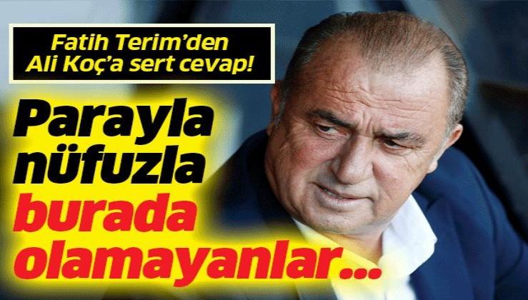 Fatih Terim'den Ali Koç'a flaş 'sicil' cevabı!.