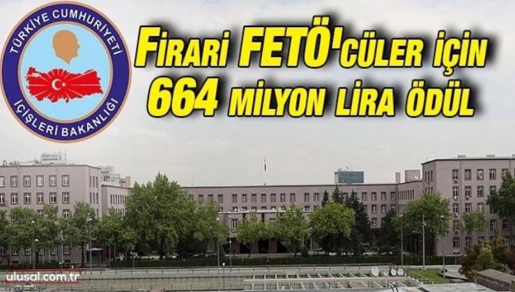 338 FETÖ firarisinin başlarına 664 milyon lira ödül konuldu