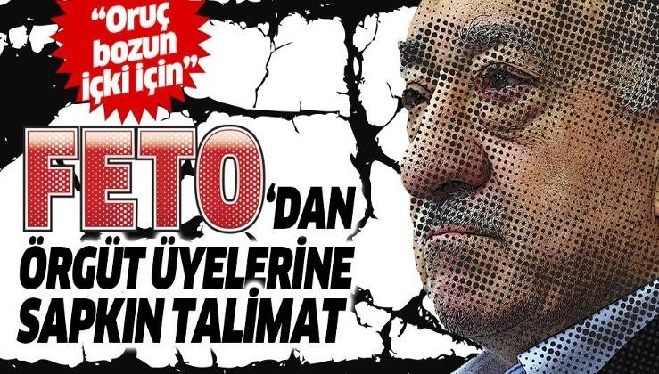 Terör örgütü elebaşı Fetullah Gülen'den 'oruç bozun, içki için' emri!