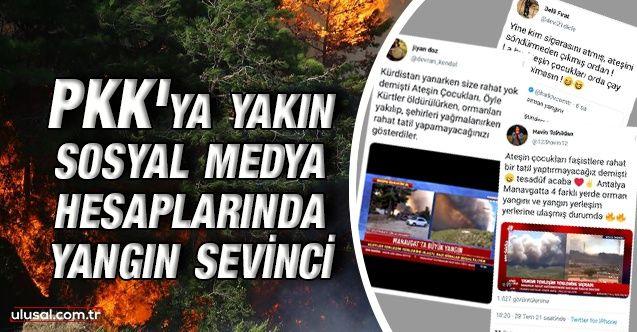 PKK'ya yakın sosyal medya hesaplarında yangın sevinci