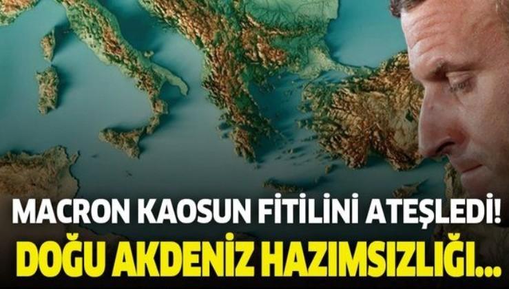 Macron'un Doğu Akdeniz hazımsızlığı! Türkiye karşıtı hamlelerine yenisini ekledi
