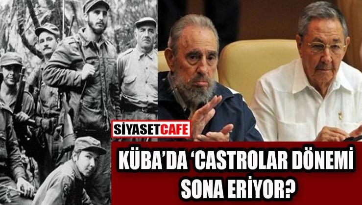 Küba'da 60 yıllık 'Castro kardeşler' dönemi sona eriyor