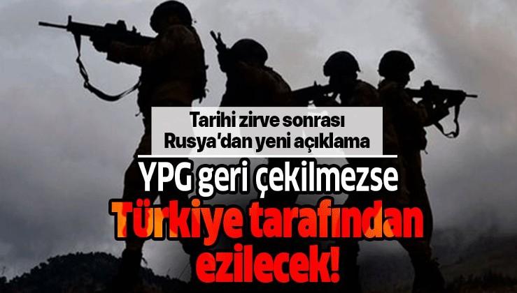 SON DAKİKA: Rusya'dan flaş açıklama: YPG çekilmezse Türkiye tarafından ezilecek
