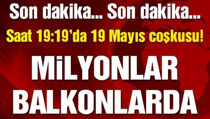 19 Mayıs 1919 ruhu ayağa kalktı! Tüm Türkiye İstiklal Marşını okumak için balkonlarda buluştu