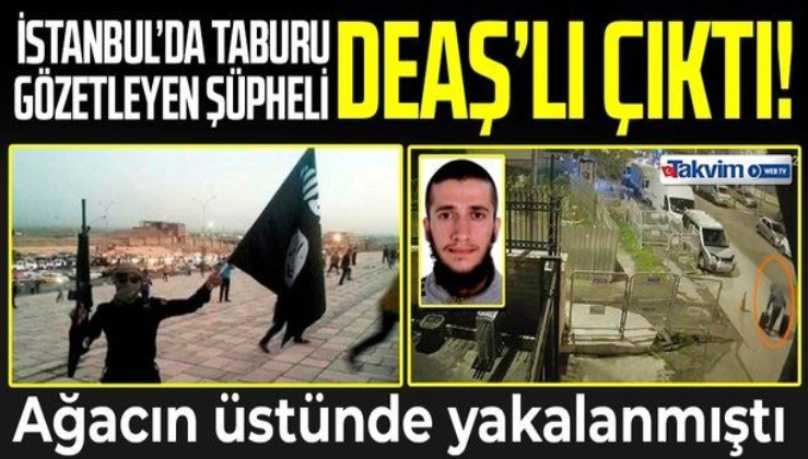 SON DAKİKA: Tabur gözetleyen DEAŞ'lı terörist yakalandı