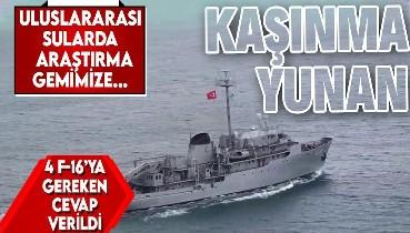 SON DAKİKA: Yunanistan alçak hamle! 4 F-16 araştırma yapan TCG Çeşme gemimizi taciz etti