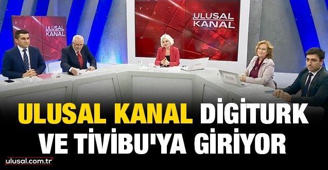 Ulusal Kanal, Digiturk ve Tivibu'ya giriyor