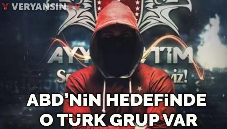 ABD'nin hedefinde o Türk grubu var