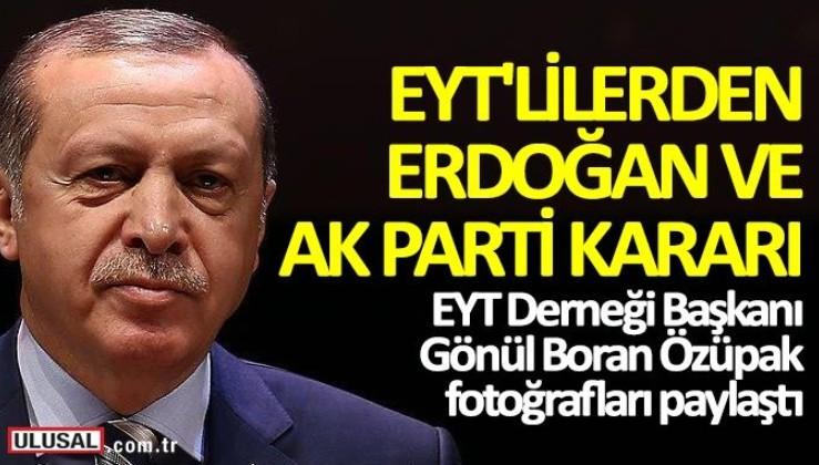 EYT'lilerden Cumhurbaşkanı Erdoğan ve AK Parti kararı
