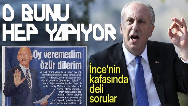 Muharrem İnce, Kılıçdaroğlu'nu topa tuttu: Acaba Cumhurbaşkanlığı seçiminde bana oy vermiş midir?