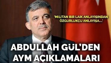 Abdullah Gül AYM'deki adamlarını savundu