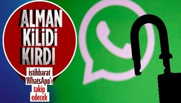 Almanya'dan kritik WhatsApp kararı! İstihbarat servisleri uygulamalardaki yazışmaları okuyabilecek