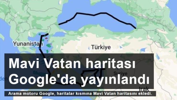 Google'da Mavi Vatan haritası yayınlandı