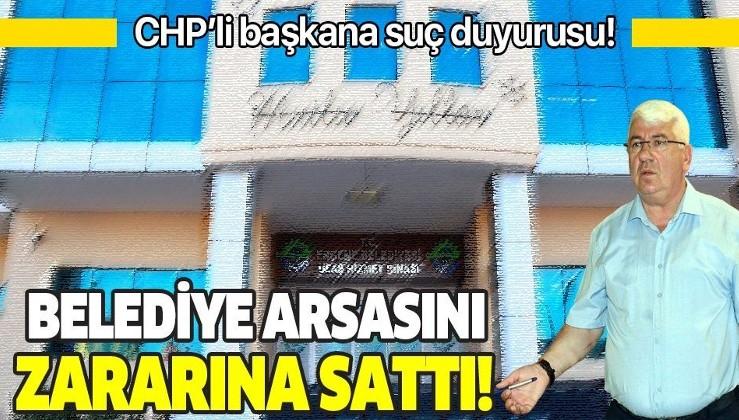CHP'li Ergene Belediyesi Başkanı Rasim Yüksel'e suç duyurusu! Belediyenin 16 milyon liralık arsasını 6 milyon liraya sattı!