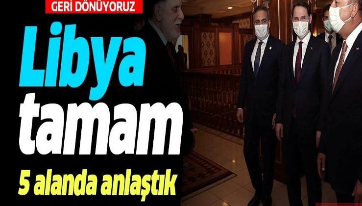 Libya'da Türkiye zamanı! 5 sektörü de biz yapacağız