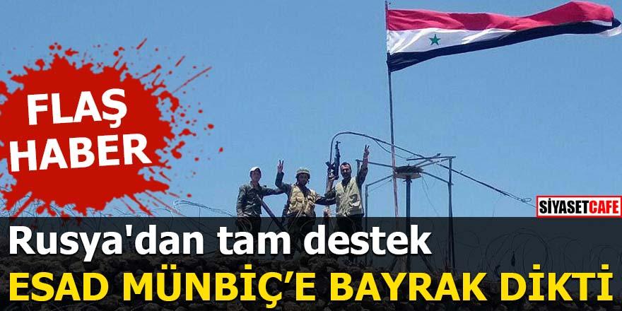 PYD Münbiç'ten çekiliyor: Suriye Ordusu bayrak dikti!