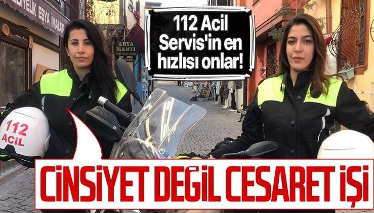 112 Acil Servis'in en hızlısı onlar! Hayat kurtaran kadınları iş başında: Cinsiyet değil cesaret işi