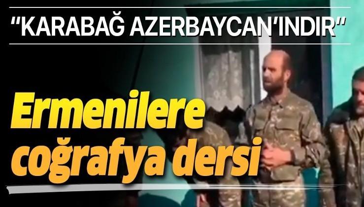 Azerbaycan Ordusu Ermeni askerlere Karabağ'ın kime ait olduğunu öğretiyor