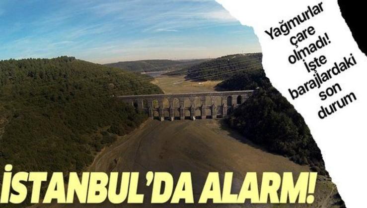 İstanbul'daki susuzluk sorununa son yağışlar da çare olmadı! İşte barajlardaki son durum.
