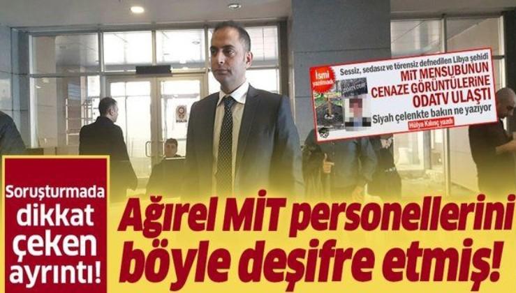 Yeniçağ yazarı Murat Ağırel MİT personellerini böyle deşifre etmiş! İsimleri 'Case Officer' diyerek...