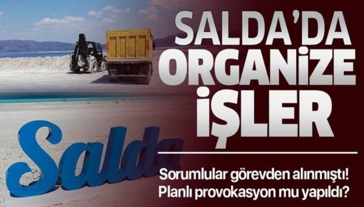 Salda Gölü'nde organize işler! Planlı provokasyon mu yapıldı?
