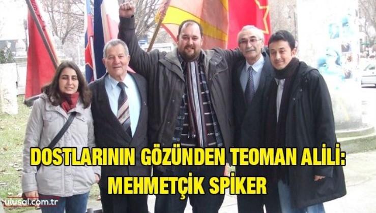 Dostlarının gözünden Teoman Alili: Mehmetçik spiker