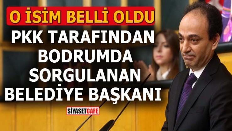PKK tarafından bodrumda sorgulanan belediye başkanı